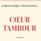 Cœur Tambour de Scholastique Mukasonga